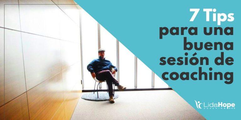 7 Tips para una buena sesión de coaching